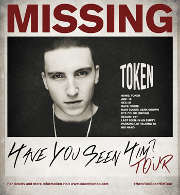 Token Launches 16-Date Have You Seen Him? Tour