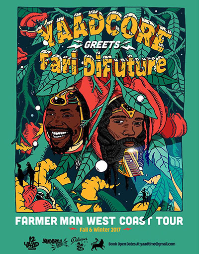 Yaadcore Greets Fari Di Future On New West Coast Tour