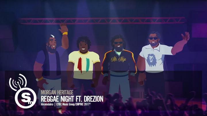 Morgan Heritage - Reggae Night ft. DreZion