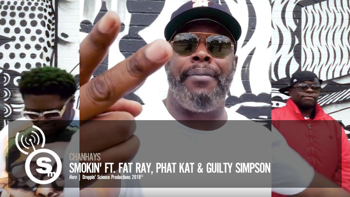 ChanHays - Smokin ft. Fat Ray, Phat Kat & Guilty Simpson