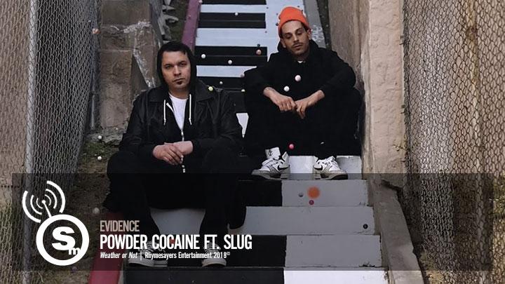 Evidence - Powder Cocaine ft. Slug