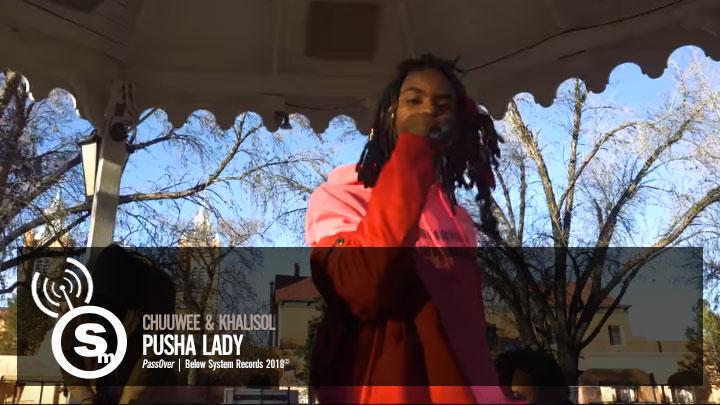 Chuuwee & Khalisol - Pusha Lady