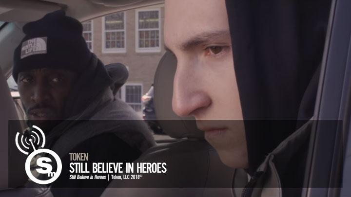 Token - Still Believe in Heroes
