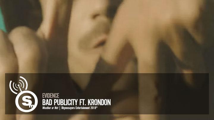 Evidence - Bad Publicity ft. Krondon