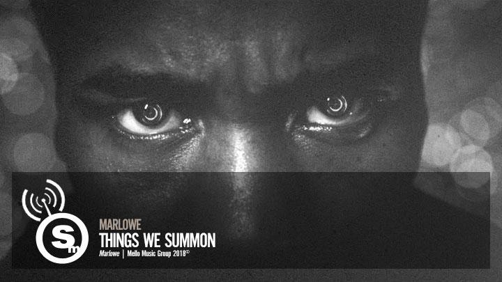 Marlowe - Things We Summon