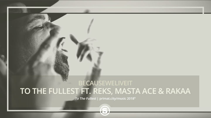Becauseweliveit - To The Fullest