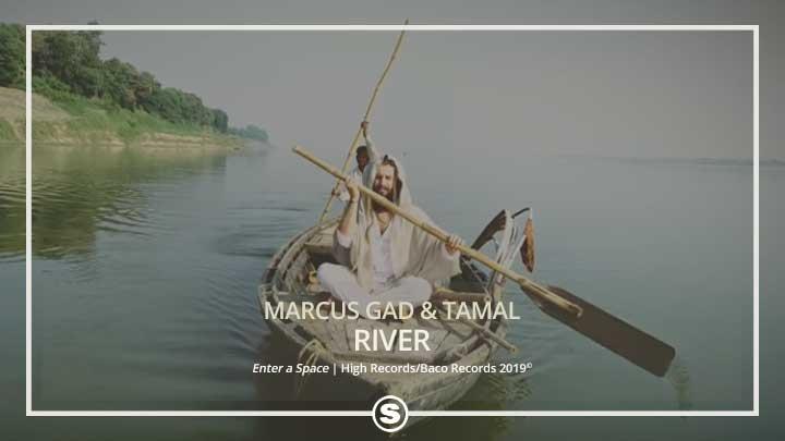 Marcus Gad & Tamal - River