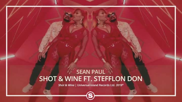 Sean Paul - Shot & Wine ft. Stefflon Don