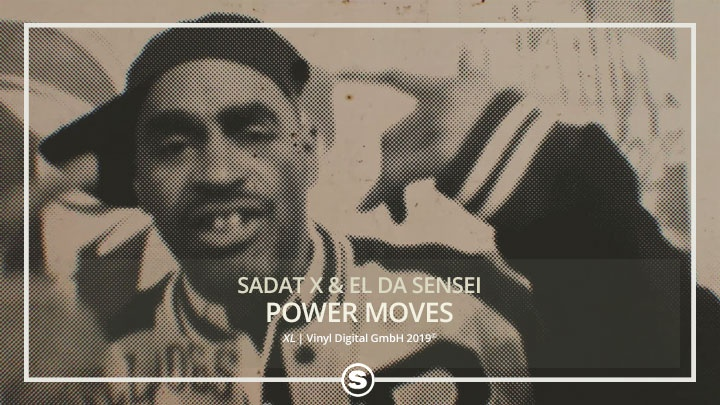 Sadat X & El Da Sensei - Power Moves