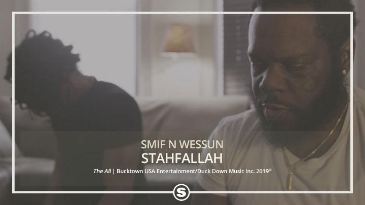 Smif N Wessun  - Stahfallah