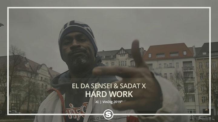El Da Sensei & Sadat X - Hard Work