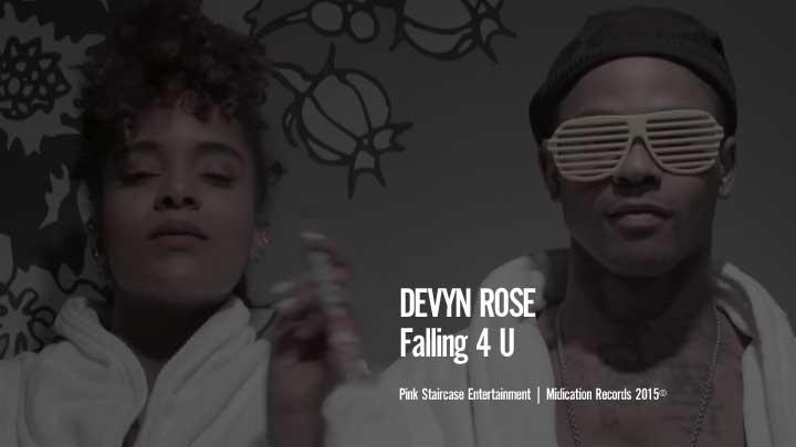 Devyn Rose - Falling 4 U