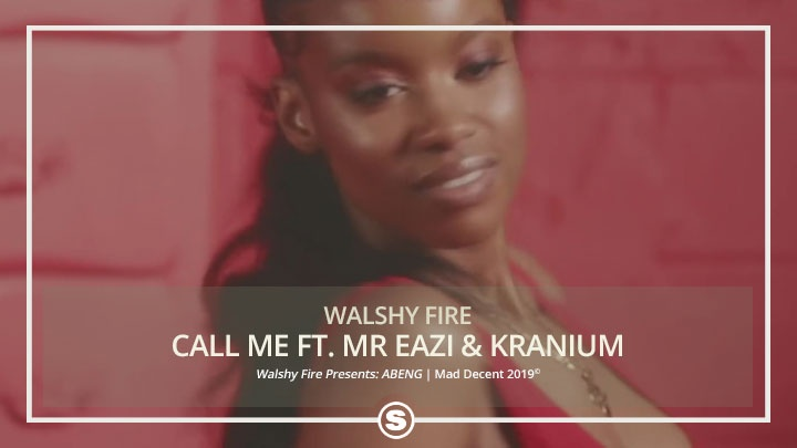 Walshy Fire, Mr Eazi & Kranium - Call Me
