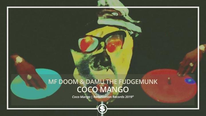 MF Doom & Damu The Fudgemunk - Coco Mango