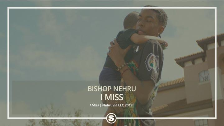 Bishop Nehru - I Miss