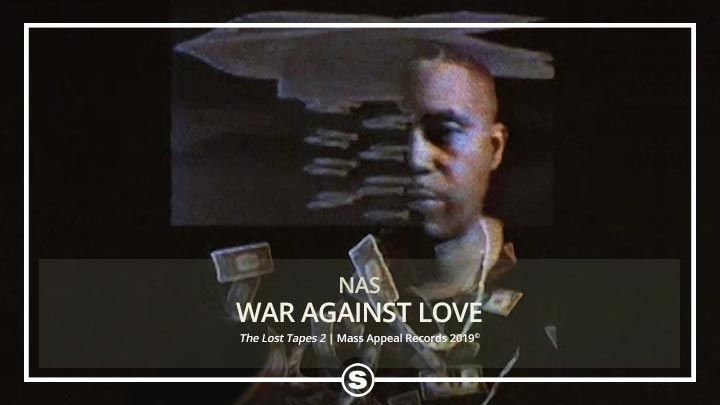 Nas - War Against Love