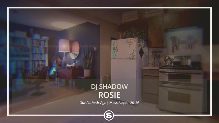 DJ Shadow - Rosie