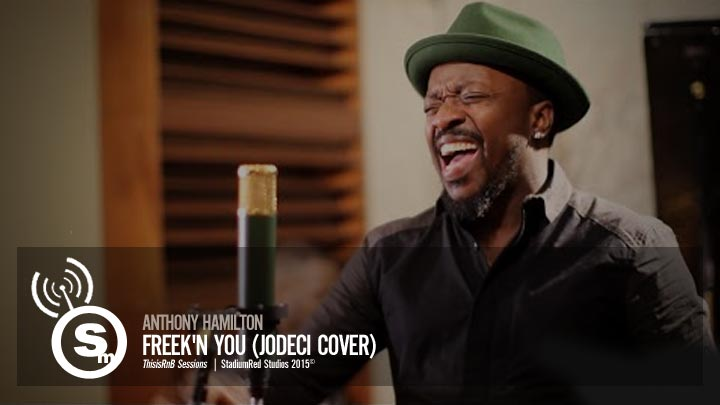 Anthony Hamilton - Freek'n You (Jodeci Cover)