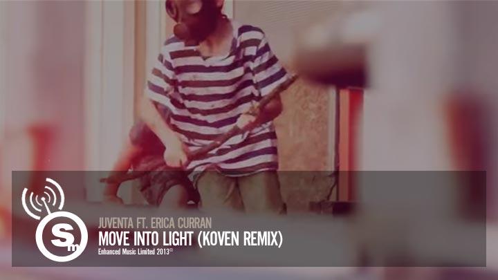 Juventa ft. Erica Curran - Move Into Light (Koven Remix)