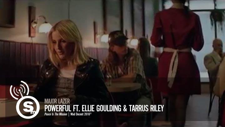 Major Lazer - Powerful ft Ellie Goulding & Tarrus Riley