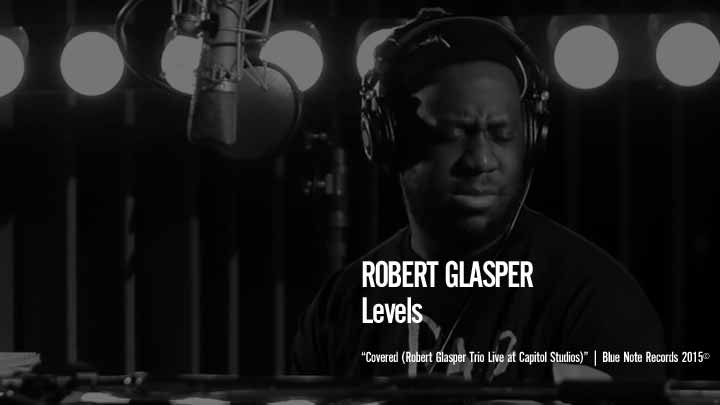 Robert Glasper - Levels