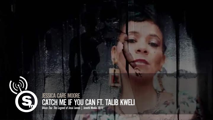 jessica Care moore - Catch Me If You Can ft. Talib Kweli