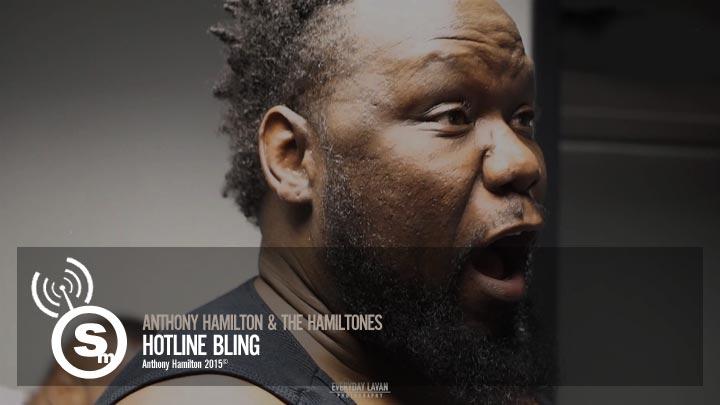 Anthony Hamilton & The Hamiltones - Hotline Bling