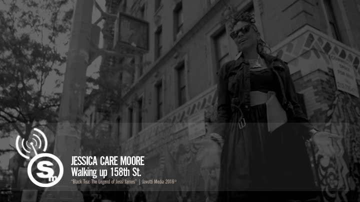 jessica Care moore - Walking up 158th St.
