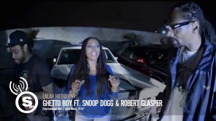 Lalah Hathaway - Ghetto Boy ft. Snoop Dogg & Robert Glasper