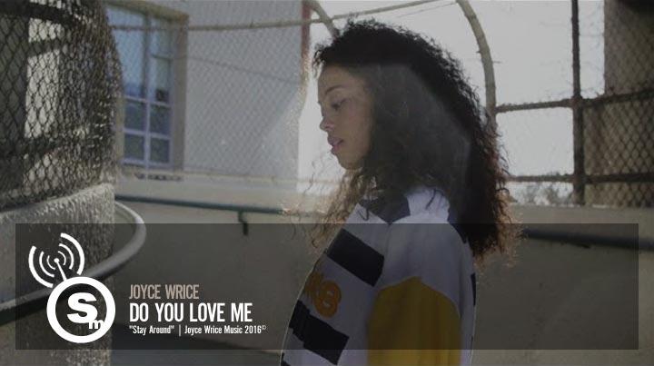 Joyce Wrice - Do You Love Me