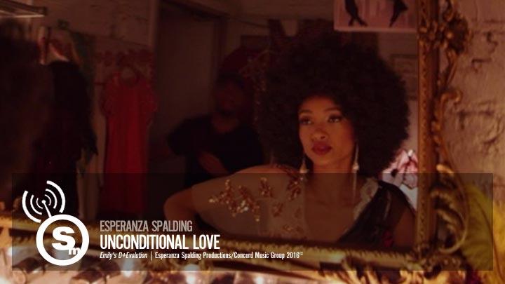 Esperanza Spalding - Unconditional Love