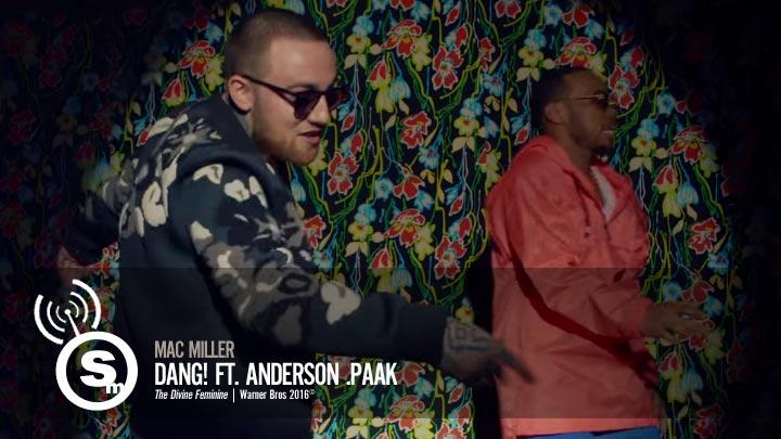 Mac Miller - Dang! ft. Anderson .Paak