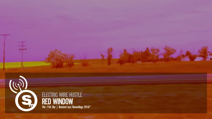 Electric Wire Hustle - Red Window