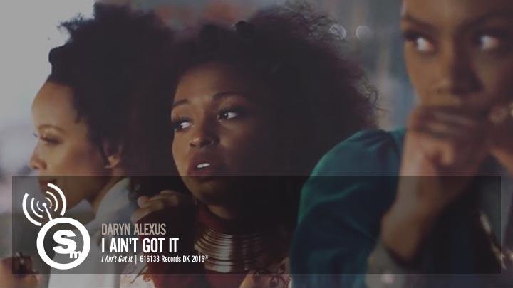 Daryn Alexus - I Ain't Got It
