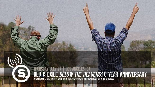 "Celebrate Blu & Exile's ""Below the Heavens"" 10 Year Anniversary"