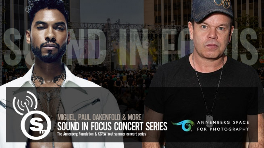 Sound in Focus Hosts Miguel, Paul Oakenfold & More