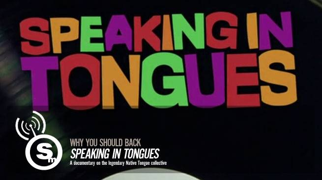 Support The Natives Tongues Documentary
