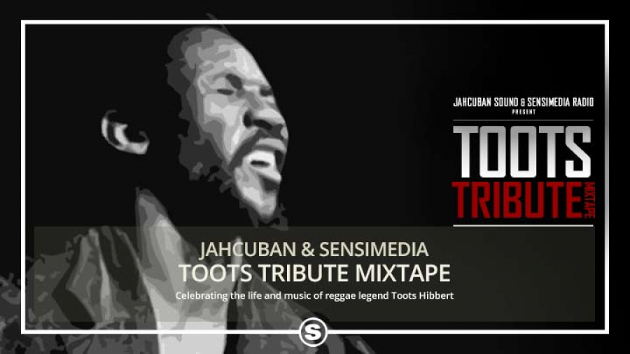 Sensimedia & Jahcuban - Toots Tribute Mix