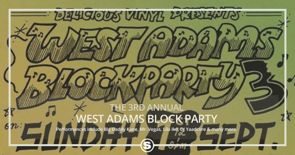 West Adams Block Party ft. Big Daddy Kane, Mr. Vegas, Lila Iké & More