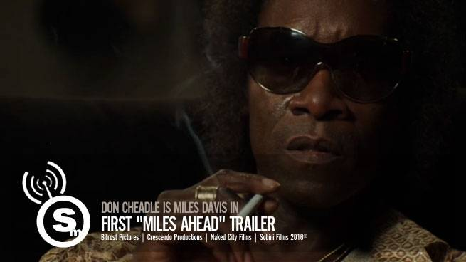 "Don Cheadle is Miles Davis in first ""Miles Ahead"" Trailer"