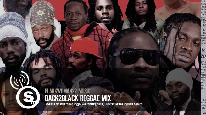 Blakkwuman22 Music - Back2Black Reggae Mix