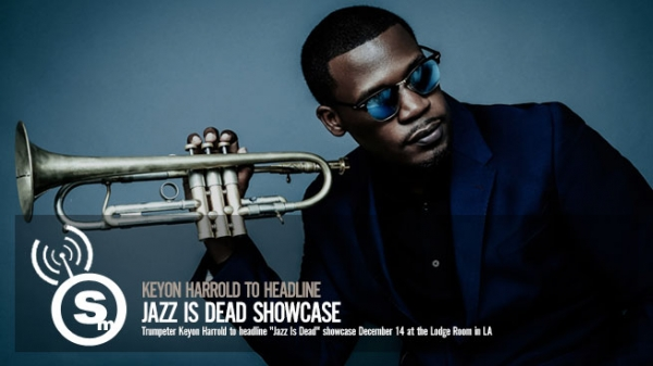 Jazz Is Dead in LA with Keyon Harrold